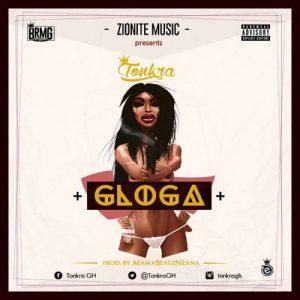 Tonkra - Gloga (Prod. by MamaBeatz Ezana)