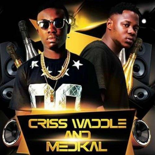 Criss Waddle x Medikal - Bank Of Ghana (Prod By UnKle Beatz)