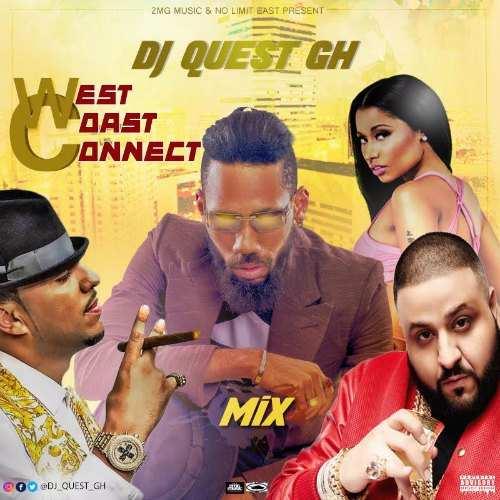 DJ Quest GH – West Coast Connect Mix