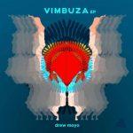 EP: Drew Moyo - Vimbuza