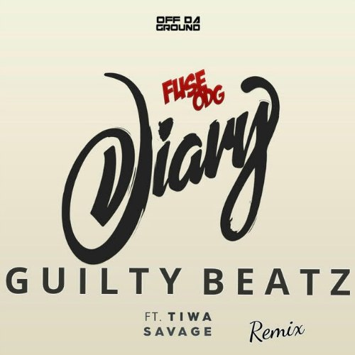 Fuse ODG - Dairy (Guilty Beatz Remix)(feat. Tiwa Savage)