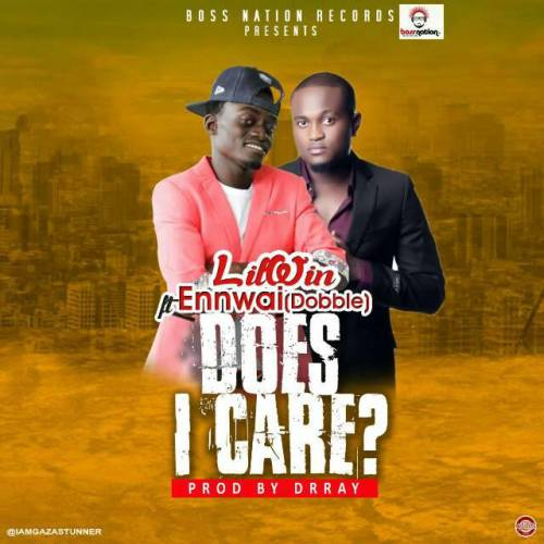Lil Win – Does I Care (feat. Ennwai)(Prod. by Dr. Ray Beat)