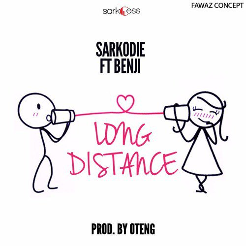 Sarkodie – Long Distance (feat. Benji)(Prod By Oteng)