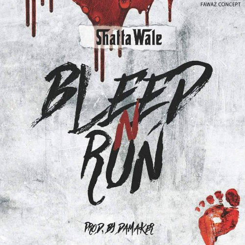 Shatta Wale – Bleed N Run (Prod By Da Maker)