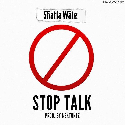 Shatta Wale – Stop Talk (Prod By Nektunez)