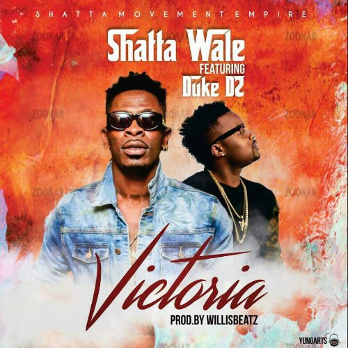 Shatta Wale - Victoria (feat. Duke D2)(Prod By WillisBeatz)