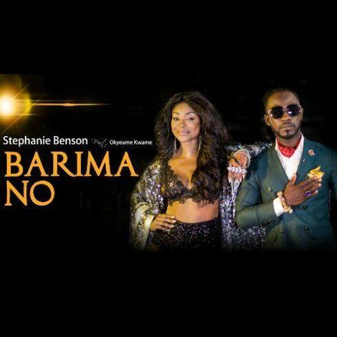 Stephanie Benson – Barima No (feat. Okyeame Kwame)