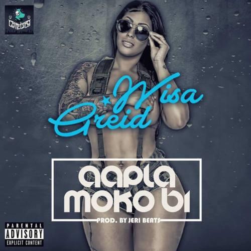Wisa Greid – Aapla Moko Bi (Prod. by Jeri Beats)