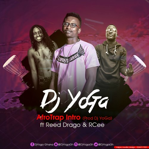 DJ Yoga – Afro Trap Intro (feat. Rcee x Reed Drago)(Prod By DJ Yoga)