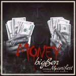 bigBen - Money (feat. M.anifest)(Prod By bigBen)