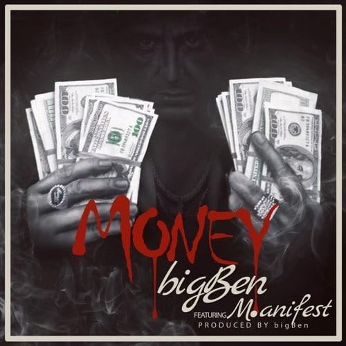 bigBen – Money (feat. M.anifest)(Prod By bigBen)