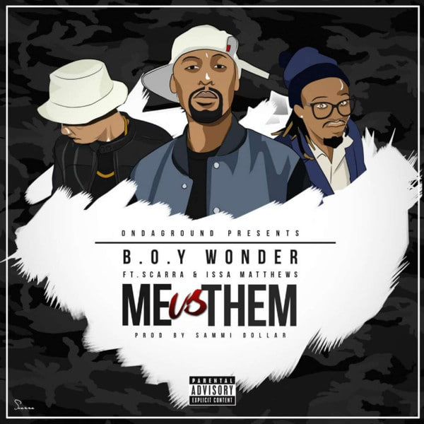 B.O.Y Wonder – Me vs Them