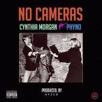 Cynthia Morgan - No Cameras (feat. Phyno)(Prod. By Ayzed)
