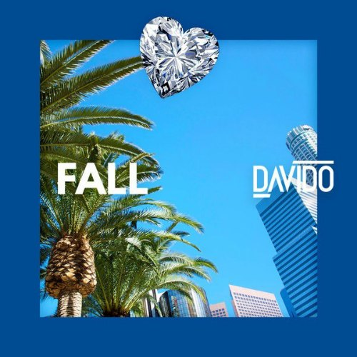 Davido - Fall (Prod. By Kiddominant)