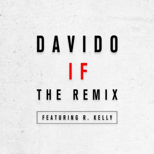 Davido - IF Remix
