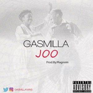 Gasmilla - Joo (Prod by Magnom)