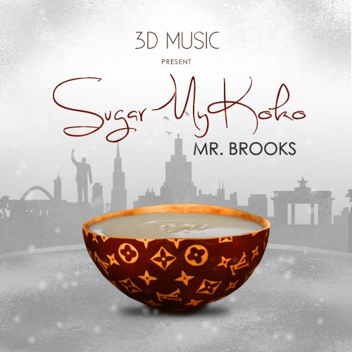 Mr. Brooks - Sugar My Koko (Prod. by Mr. Brooks)