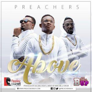 Preachers - Above (Prod By Dechorus)