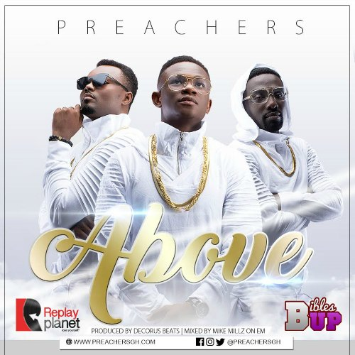 Preachers – Above (Prod By Dechorus)