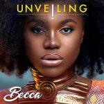 ALBUM: Becca - Unveiling