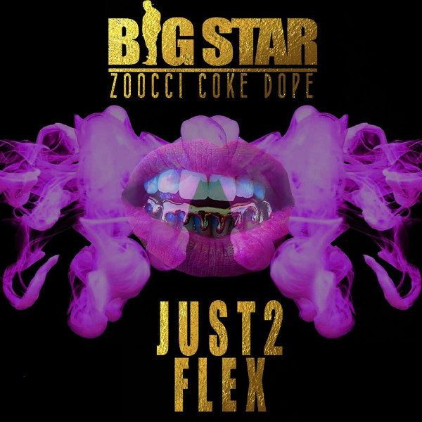 Big Star - Just 2 Flex Remix (feat. Khaligraph & Youngsta)