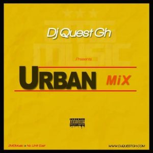 DJ Quest GH - Urban Mix 2017