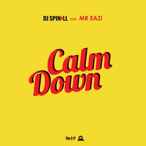 DJ Spinall – Calm Down (feat. Mr. Eazi)