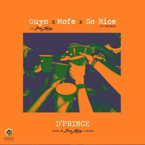 D'Prince – So Nice (Feat. Wizkid)