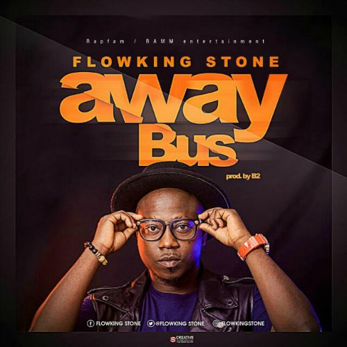 Flowking Stone – Away Bus (Prod. By B2)