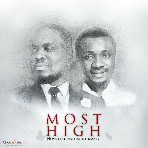 Nosa - Most High (feat. Nathaniel Bassey)