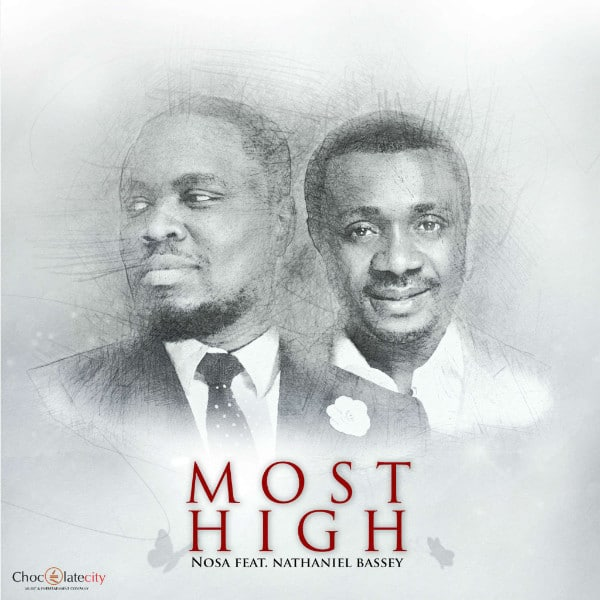 Nosa – Most High (feat. Nathaniel Bassey)
