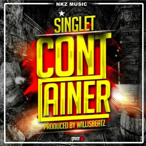 Singlet – Container (Prod. By WillisBeatz)