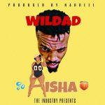 Wildad - Aisha (Prod. by Nahreel)