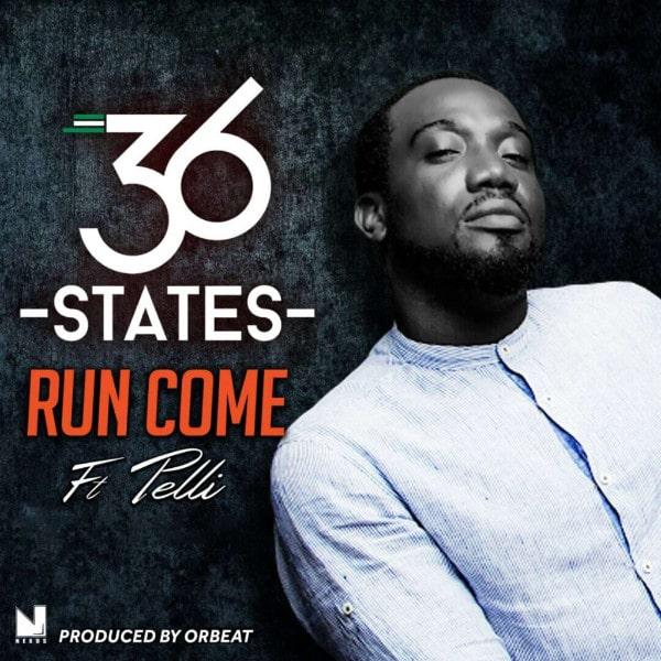 36 States – Run Come