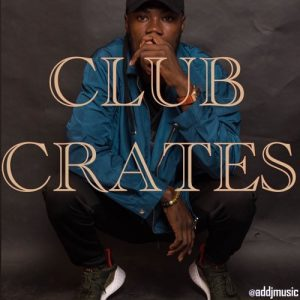 AD DJ - Club Crates Mix
