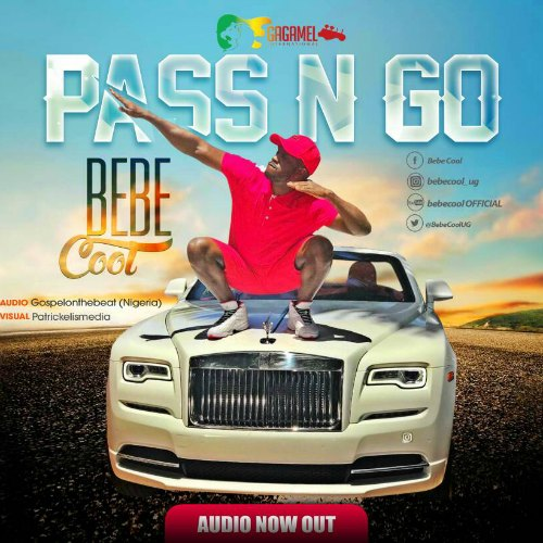 Bebe Cool – Pass N Go (Prod. By GospelOnDeBeatz)