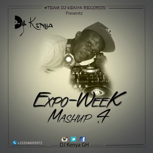 DJ Kenya – Expo-Week 4 Mashup