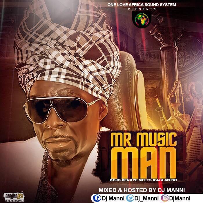 DJ Manni – Kojo Antwi Mr. Music Man 2017
