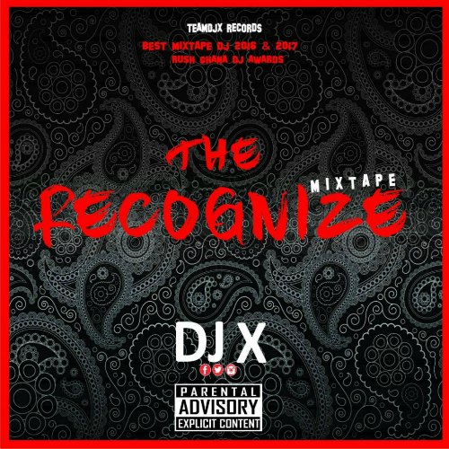 DJ X – Recognize Vol. 1 Mixtape