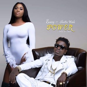 Eazzy - Power (feat. Shatta Wale)(Prod. By TBeat)