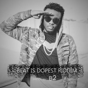 FREE BEAT: Beat Is Dopest Riddim (Prod. By B2)