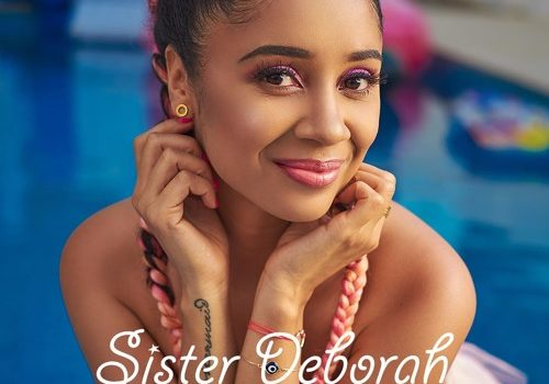 LYRICS: Sister Deborah – Never Leave You