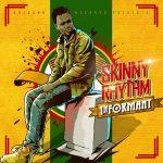 Skinny Rhythm - Informant