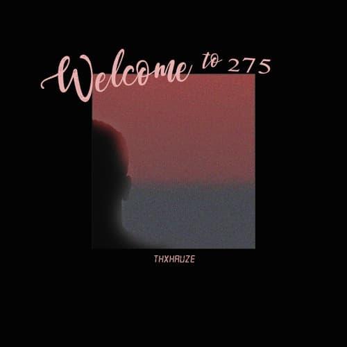 EP: THXHAUZE – Welcome to 275