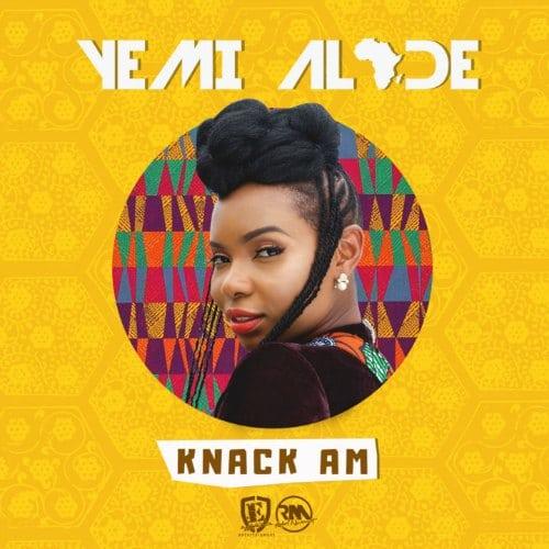 Yemi Alade – Knack Am (Prod. By DJ Coublon)