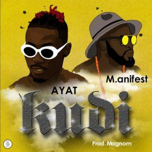 AYAT - KUDI (feat. M.anifest)(Prod. By Magnom)