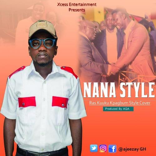 Ajeezay – Nana Style (Prod. By AQA)