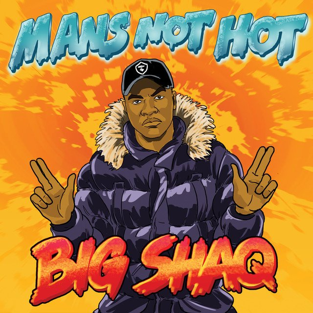 Big Shaq – Mans Not Hot