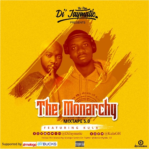 Di'Jaymatic  – Monarchy Mixtape Episode 5 (feat. Kula)