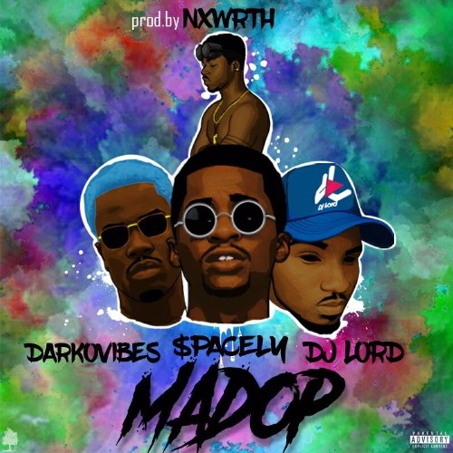 DJ Lord - Mad Op (2017)(feat. $pacely & DarkoVibes)